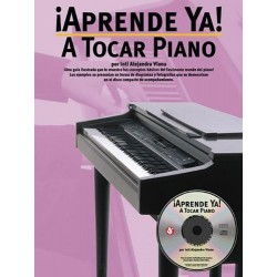 ¡APRENDE YA! A TOCAR PIANO (INCLUYE CD)