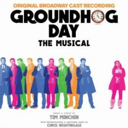 CD. GROUNDHOG DAY. The musical.