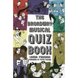 Libro. THE BROADWAY MUSICAL QUIZ BOOK