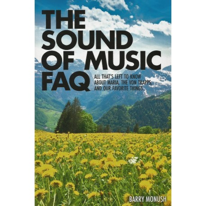 THE SOUND OF MUSIC FAQ