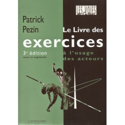LE LIVRE DES EXERCICES - Á L' USAGE DES ACTEURS