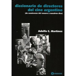 DICCIONARIO DE DIRECTORES DEL CINE ARGENTINO