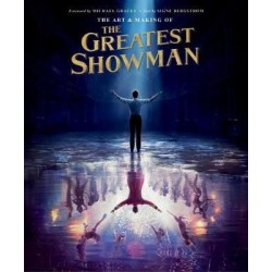 "THE ART AND MAKING OF ""THE GREATEST SHOWMAN"""
