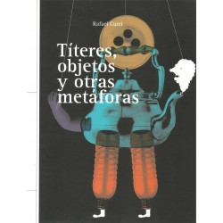 Libro. TÍTERES OBJETOS Y OTRAS METÁFORAS
