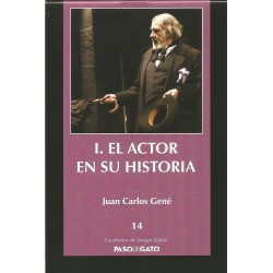Cuadernillo Ensayo Teatral 14. I. EL ACTOR EN SU HISTORIA