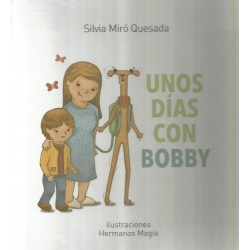 UNOS DÍAS CON BOBBY