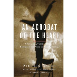 AN ACROBAT OF THE HEART