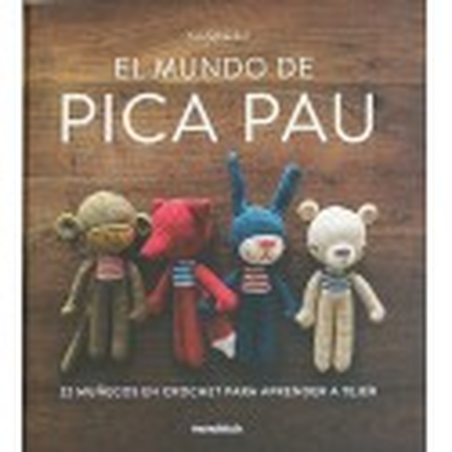 Libro. EL MUNDO DE PICA PAU - YAN SCHENKEL