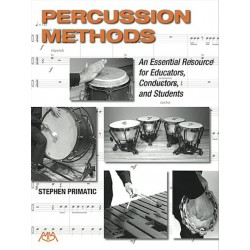 Libro. PERCUSSION METHODS - AN ESSENTIAL RESOURCE FOR EDUCATORS, CONDUCTORS, AND STUDENTS