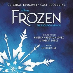 CD. FROZEN. Original Broadway Cast Recording
