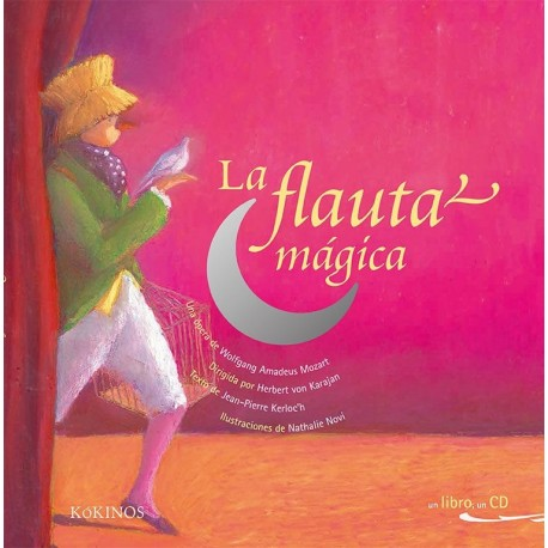 LA FLAUTA MÁGICA - LIBRO CON CD