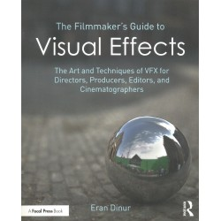 Libro. THE FILMMAKER'S GUIDE TO VISUAL EFFECTS