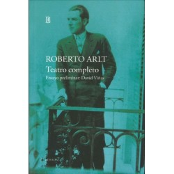 TEATRO COMPLETO- ROBERTO ARLT