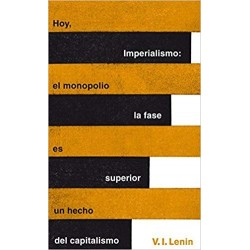 IMPERIALISMO: LA FASE SUPERIOR DEL CAPITALISMO- V.I.LENIN
