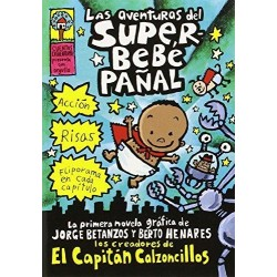 LAS AVENTURAS DEL SUPER BEBÉ PAÑAL