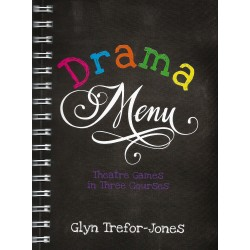 DRAMA MENU - THE THEATRE GAMES IN THREE COURSES