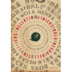 Libro. BOLA NEGRA - Liniers - Bellatin