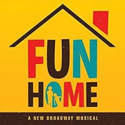 FUN HOME- A NEW BROADWAY MUSICAL