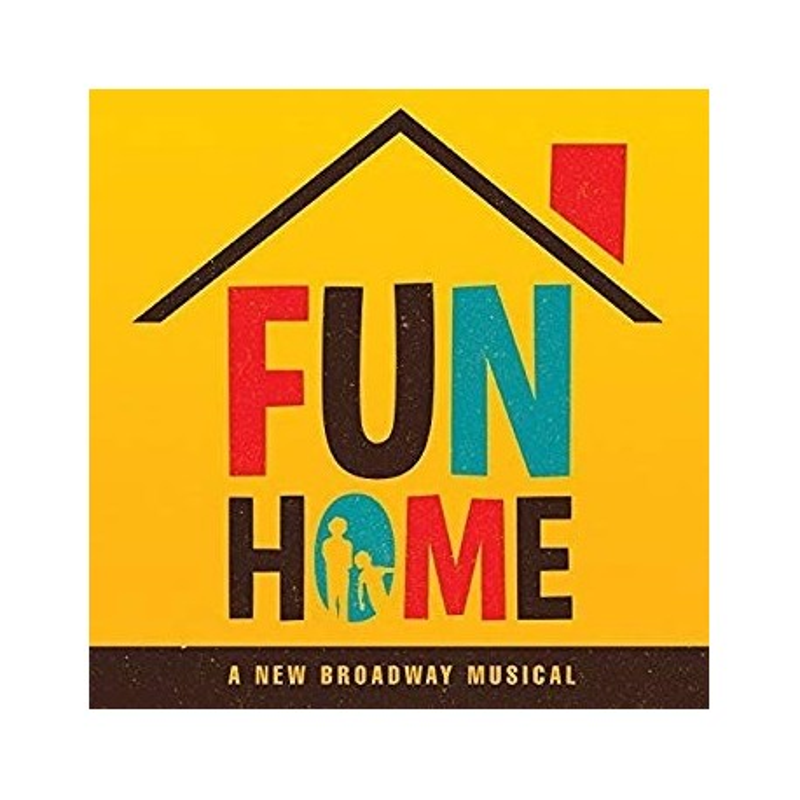 FUN HOME- A NEW BROADWAY MUSICAL