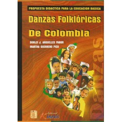 Libro. DANZAS FOLKLÓRICAS DE COLOMBIA
