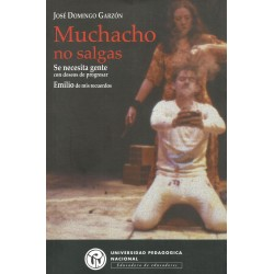 MUCHACHO NO SALGAS