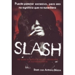 Libro. SLASH. De Gun's Roses a Velvet Revolver. La autobiografía