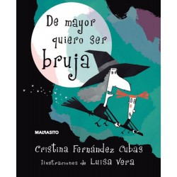 LIBRO. DE MAYOR QUIERO SER BRUJA