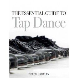 Libro. THE ESSENTIAL GUIDE TO TAP DANCE
