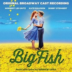 CD. BIG FISH. Original Broadway cast recording