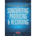 Libro. ESSENTIAL GUIDE TO SONGWRITING, PRODUCING & RECORDING