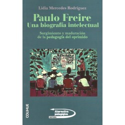 Libro. PAULO FREIRE - UNA BIOGRAFÍA INTELECTUAL