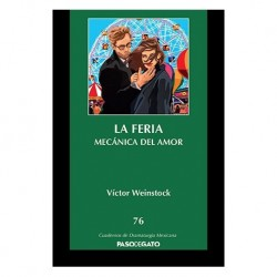 CUADERNILLO 76. LA FERIA - MECÁNICA DEL AMOR