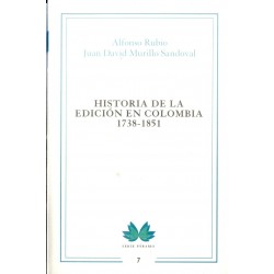 Libro. HISTORIA DE LA EDICIÓN EN COLOMBIA 1738-1851