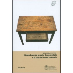 Libro. TRIBULACIONES DE UN AUTOR DESCONCERTADO O LA SAGA DEL ESPEJO CONSTANTE