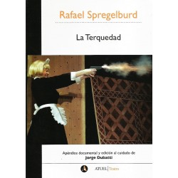 Libro. LA TERQUEDAD. Rafael Spregelburd