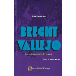 Libro. BRECHT-VALLEJO - DOS POÉTICAS PARA EL TEATRO PERUANO