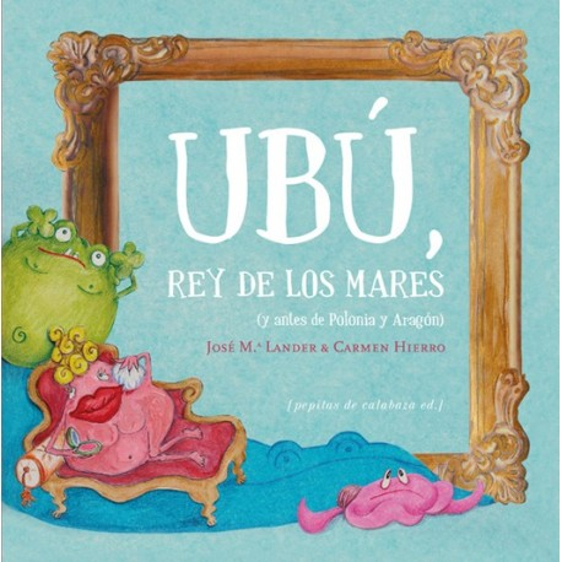 Libro. UBÚ, REY DE LOS MARES