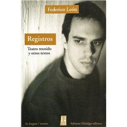 Libro. REGISTROS - TEATRO REUNIDO Y OTROS TEXTOS