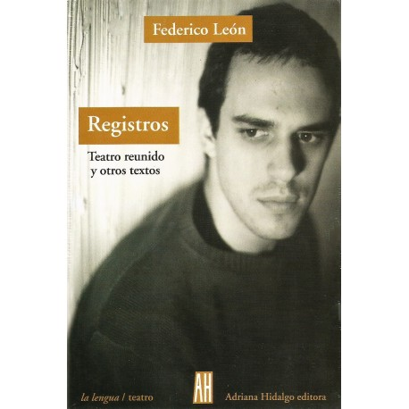 REGISTROS - TEATRO REUNIDO Y OTROS TEXTOS