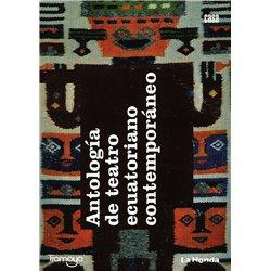 ANTOLOGÍA DE TEATRO ECUATORIANO CONTEMPORÁNEO
